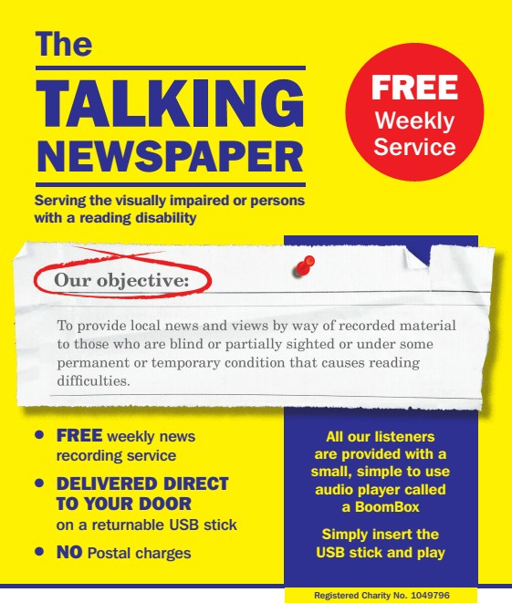 Our flyer advertises our free weekly service, delivered direct to your door. It is available to the blind or partially sighted or anyone with a permanent or temporary condition that causes reading difficulties.